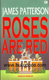 James Patterson - Mawar Merah (Roses Are Red)