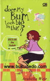 Besar Itu Indah (Does My Bum Look Big In This?) - Arabella Weir
